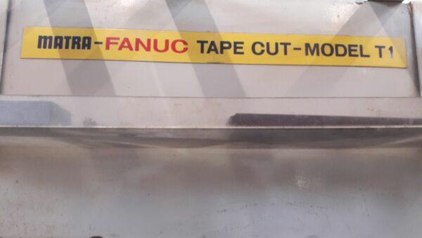 MATRA-FANUC TAPE CUT T1